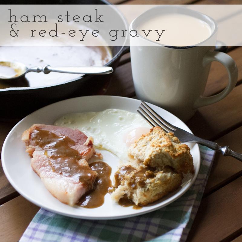ham and red-eye gravy // chattavore