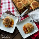 Tomato Cobbler with Biscuit Topping