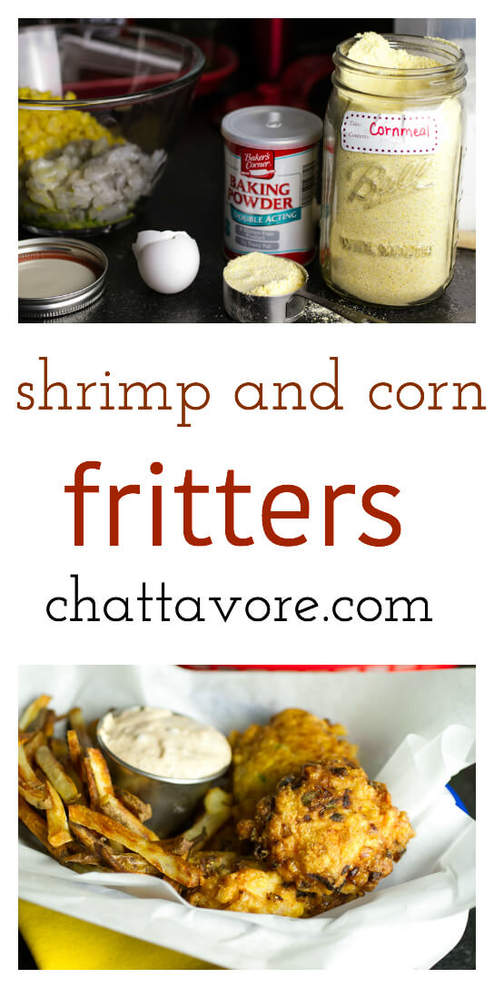 chattavore.com   These shrimp and corn fritters are like a fried fish ...