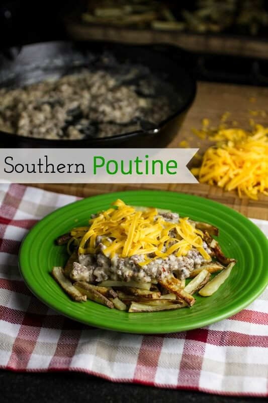 Southern poutine: Fries, sausage gravy, and cheddar cheese. Amen and amen.   chattavore.com