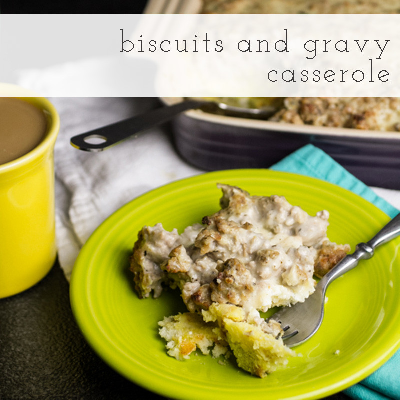 Biscuits and gravy casserole chattavore biscuits and gravy casserole has all of your favorite components of a good old southern breakfast forumfinder Images