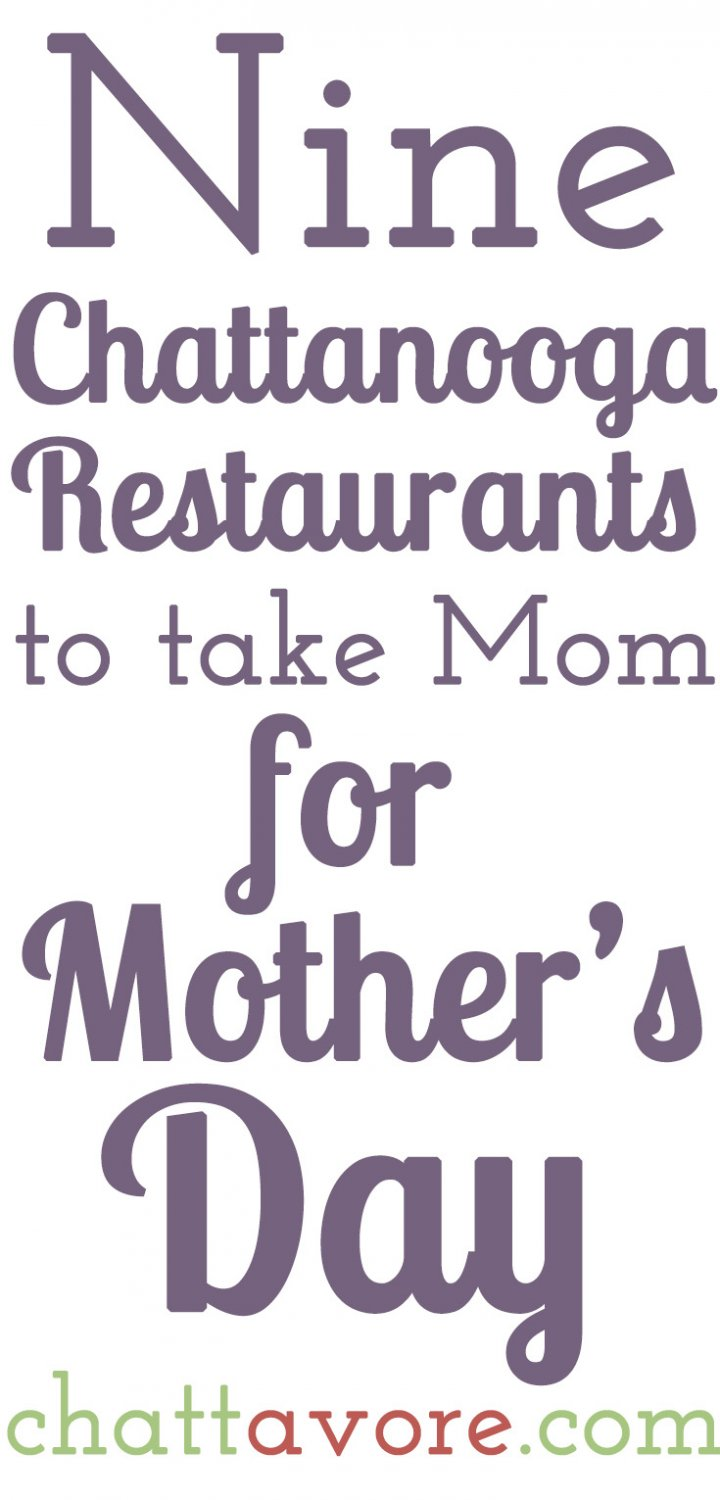 If you need ideas for Sunday, I've got the list of the best Chattanooga Restaurants to take Mom for Mother's Day brunch! Links to my reviews are included where applicable! | List from Chattavore.com