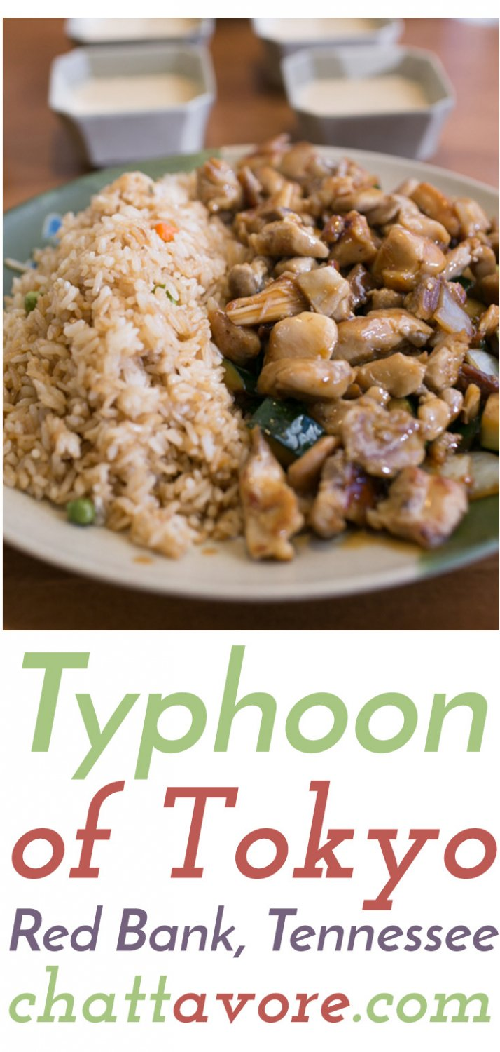Typhoon of Tokyo is a popular quick-service Hibachi restaurant that's been around in Red Bank, Tennessee for years. They're known for their white sauce! | restaurant review from Chattavore.com