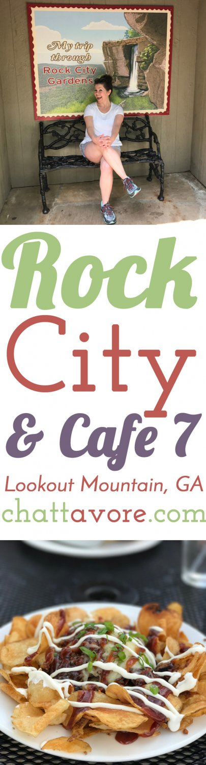 Perhaps Chattanooga's most famous attraction, Rock City is beautiful, kitschy, and fun. And Café 7 offers delicious food at totally reasonable prices! | Chattavore.com